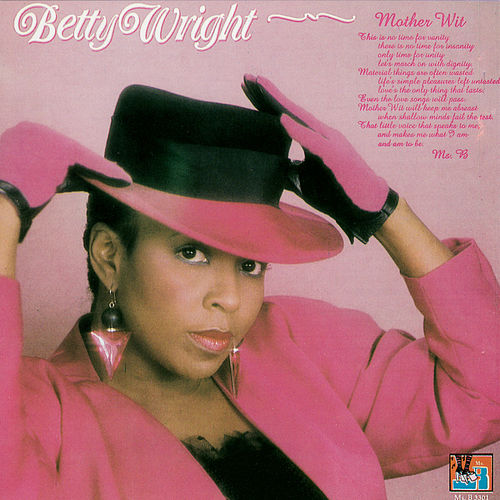 Mother Wit de Betty Wright
