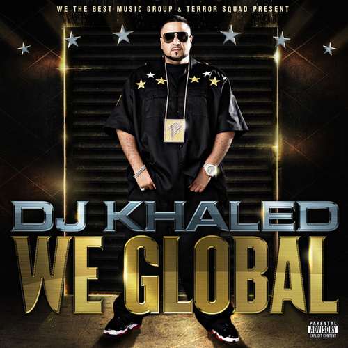 We Global by DJ Khaled
