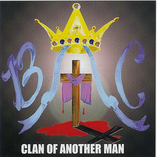 Clan of Another Man by B.A.C.