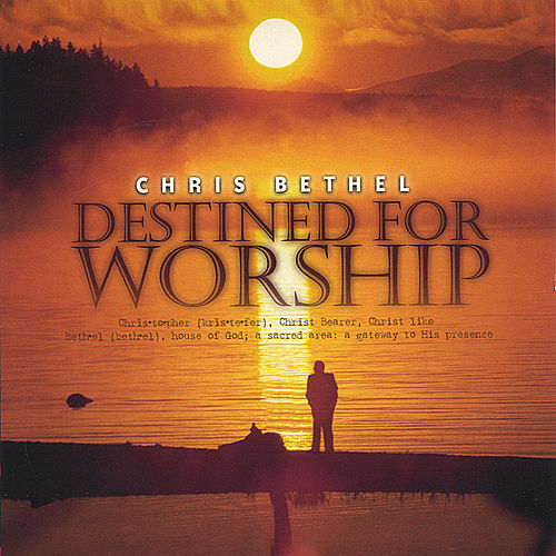 Destined for Worship by Various Artists