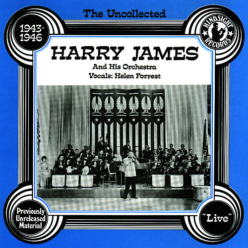 Harry James & His Orchestra, 1943-46 von Harry James
