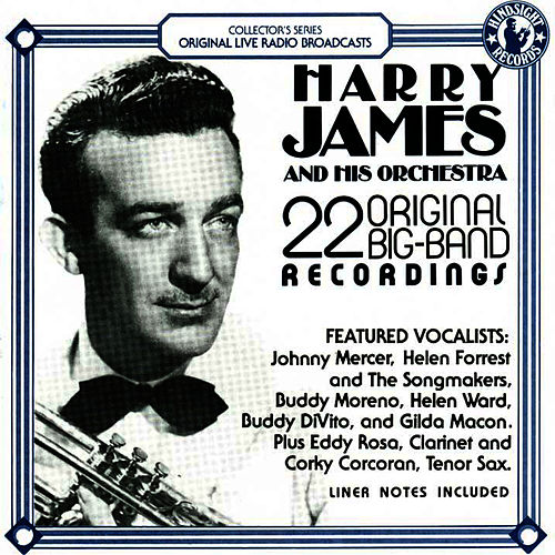 22 Original Big Band Recordings von Harry James