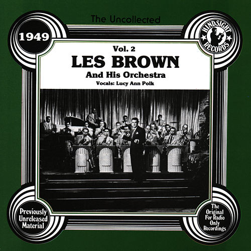 Les Brown & His Orchestra,  Vol.2,  1949 de Les Brown