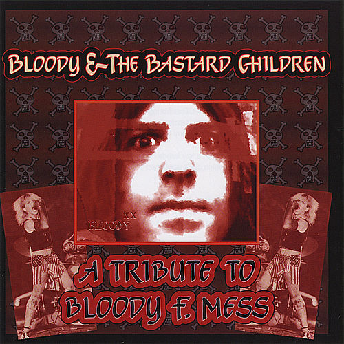 Bloody & the Bastard Children von Various Artists