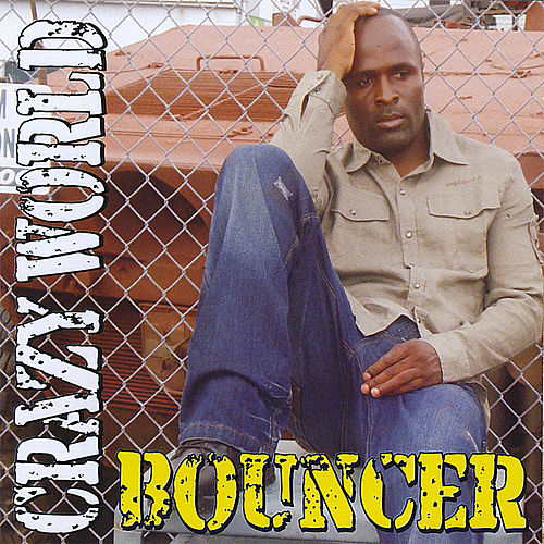 Crazy World de Bouncer