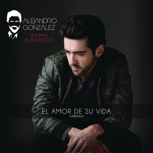 El Amor De Su Vida (Versión Urbana) de Various Artists