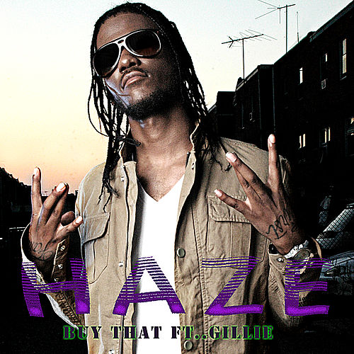 Buy That (Feat. Gillie Da Kid) de Young Haze