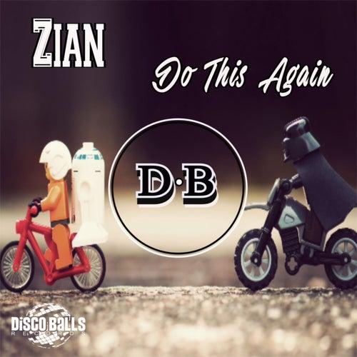 Do This Again von Zian