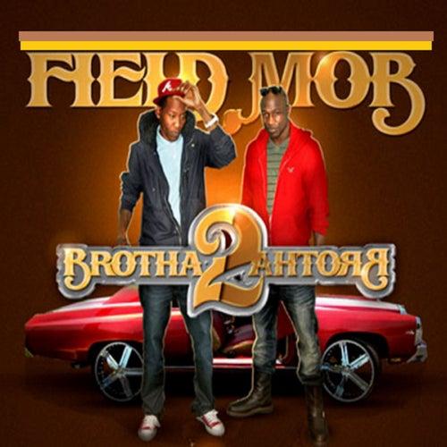 Brotha 2 Brotha von Field Mob