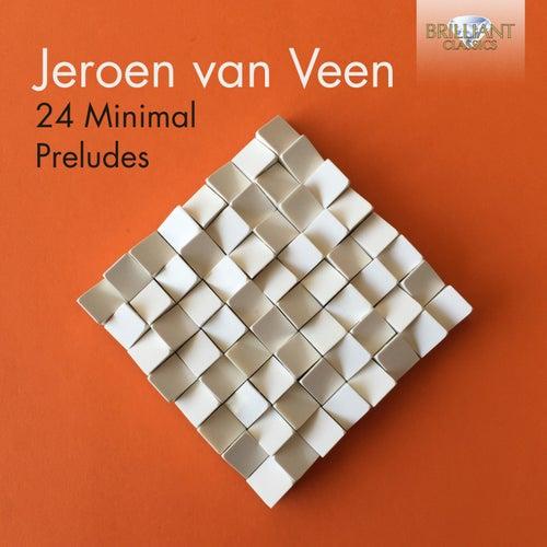 Jeroen van Veen: 24 Minimal Preludes de Jeroen van Veen