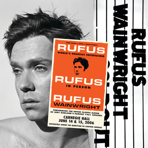Rufus Does Judy At Carnegie Hall by Rufus Wainwright
