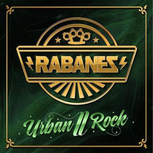 Urban Rock 2 by Los Rabanes