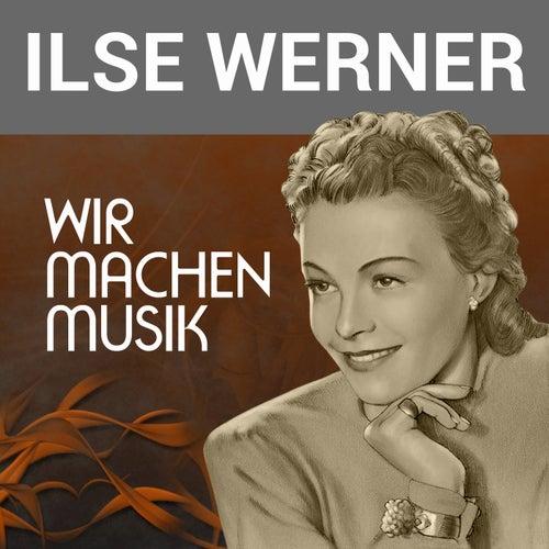 Wir machen Musik de Ilse Werner
