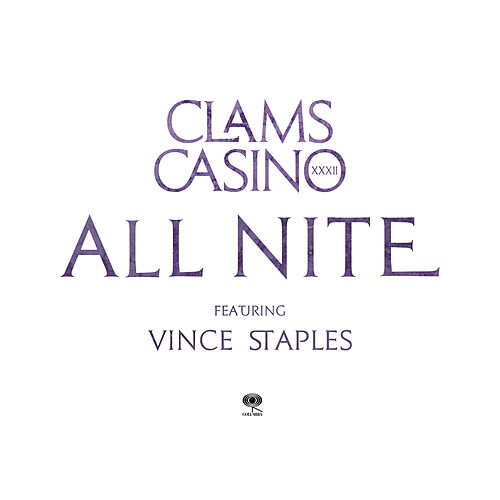 All Nite by Clams Casino