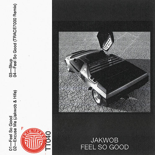 Feel So Good by Jakwob