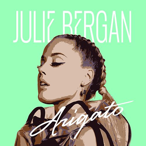 Arigato by Julie Bergan