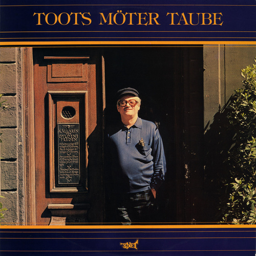Toots möter Taube von Toots Thielemans