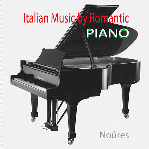 Italian Music By Romantic  Piano de Noúres