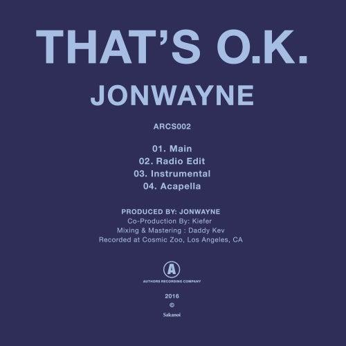 That's O.K. by Jonwayne