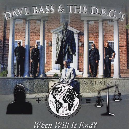 When Will It End? de Dave Bass