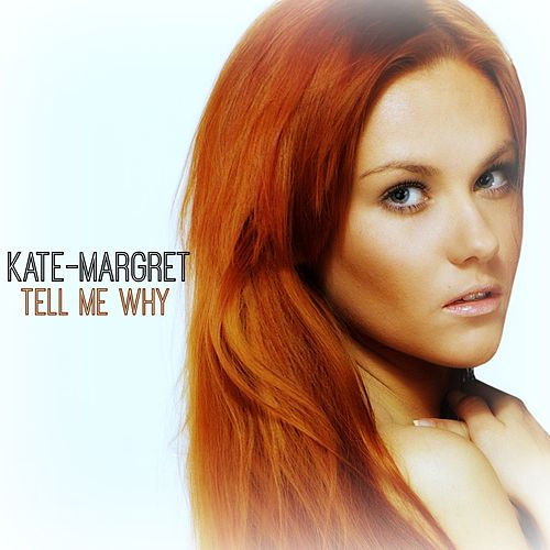 Tell Me Why van Kate-Margret