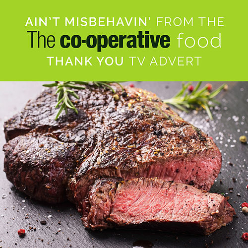 Ain't Misbehavin' from the Co-Operative Food 'Thank You