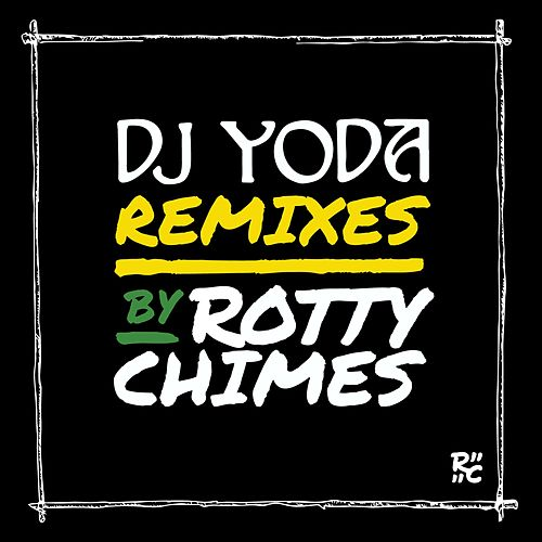 DJ Yoda Presents: Breakfast of Champions (Rotty Chimes Remixes) de DJ Yoda