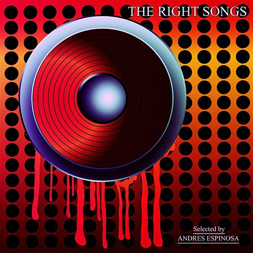 The Right Songs von Andres Espinosa