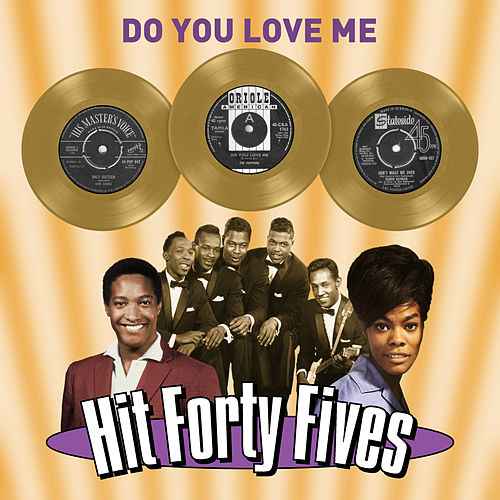 Do You Love Me - Hit Forty Fives by Various Artists