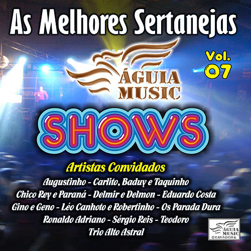 As Melhores Sertanejas Águia Music, Vol. 7 de Various Artists