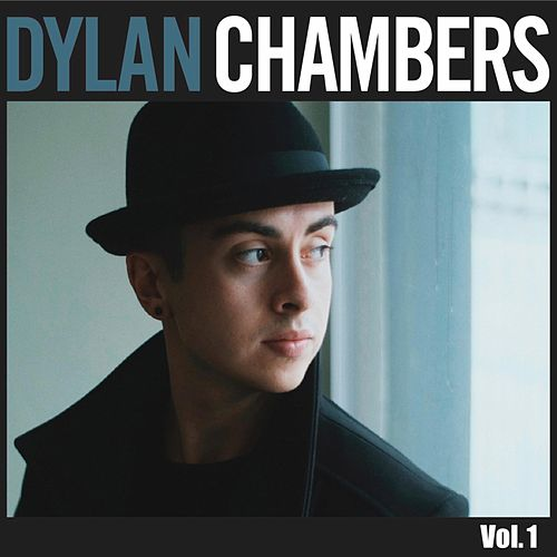 Vol. 1 by Dylan Chambers