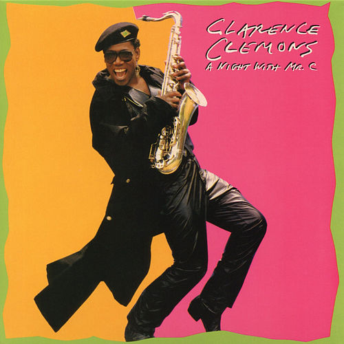 A Night With Mr. C (Bonus Track Version) by Clarence Clemons