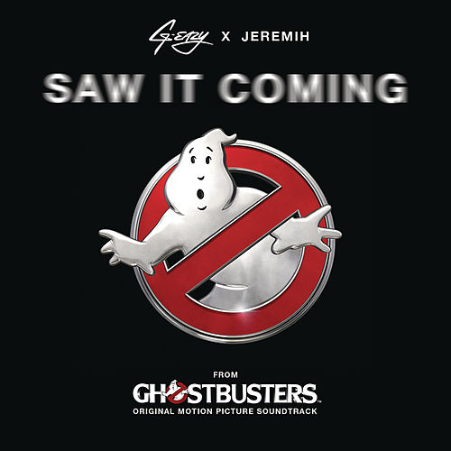 Saw It Coming (from the 'Ghostbusters' Original Motion Picture Soundtrack) by G-Eazy