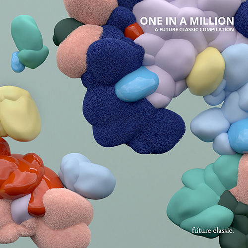 One In A Million: A Future Classic Compilation von Various Artists
