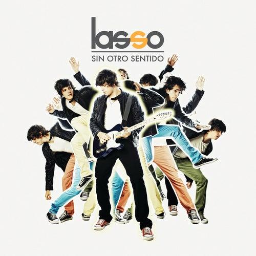 Sin Otro Sentido by Lasso