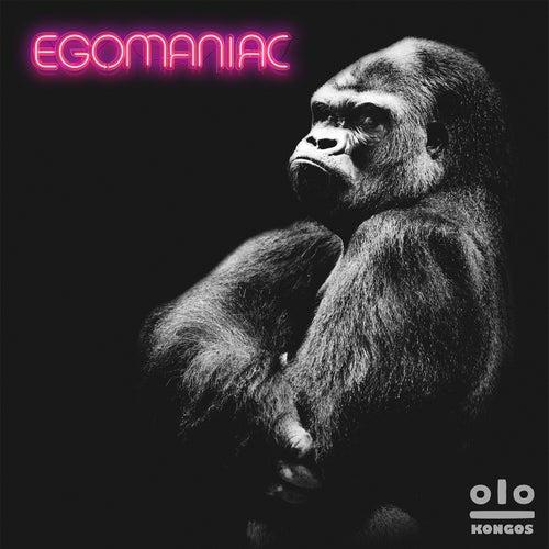 Egomaniac de Kongos
