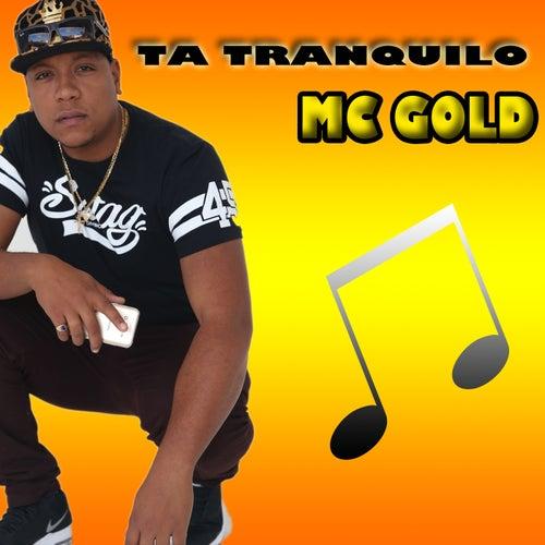 Tá Tranquilo by Mc Gold