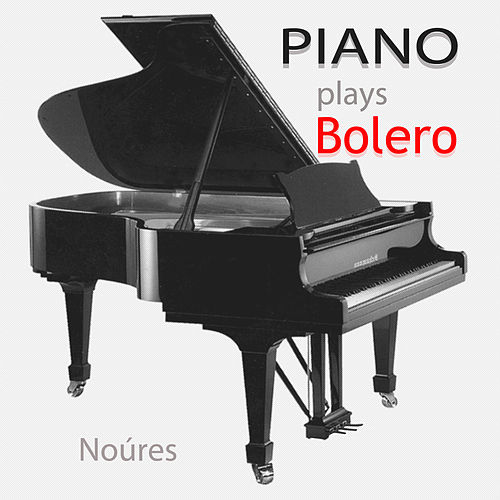 Piano Plays Bolero de Noúres