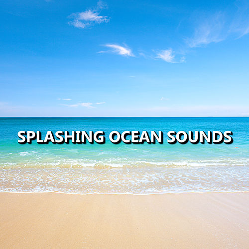 Splashing Ocean Sounds by Ocean Sounds Collection (1)