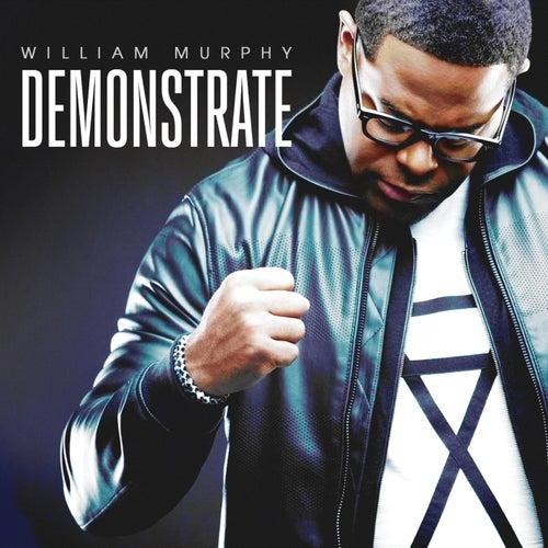 Demonstrate (Deluxe Edition) de William Murphy