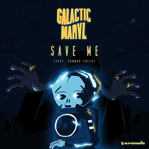 Save Me by Galactic Marvl
