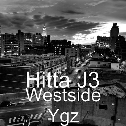 Westside Ygz by HittaJ3