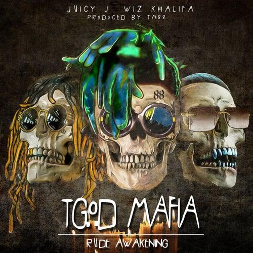 TGOD Mafia: Rude Awakening van TM88