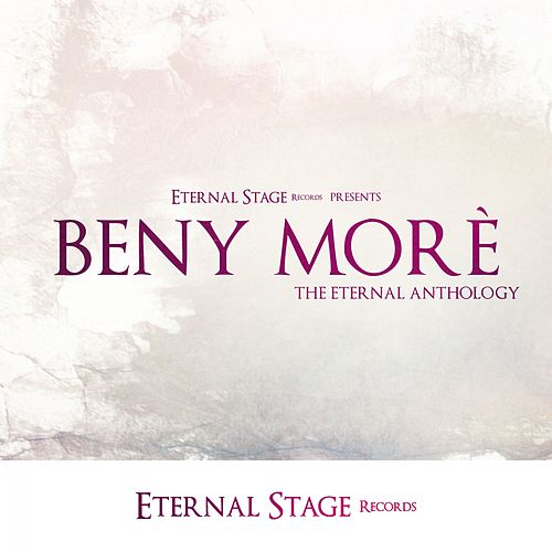 The Eternal Anthology de Beny More
