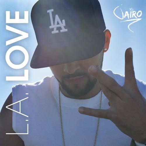 L.A. Love by Jairo