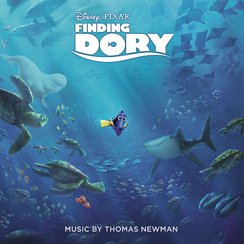 Finding Dory (Original Motion Picture Soundtrack) by Thomas Newman