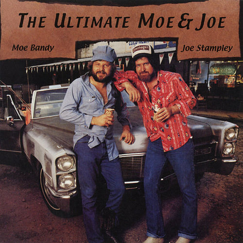 The Ultimate Moe & Joe de Joe Stampley