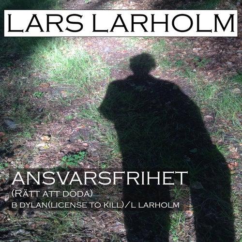Ansvarsfrihet (Rätt Att Döda) von Lars Larholm