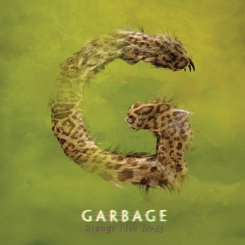 Strange Little Birds von Garbage