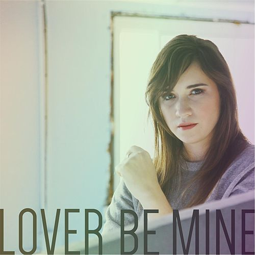 Lover, Be Mine by Reina del Cid